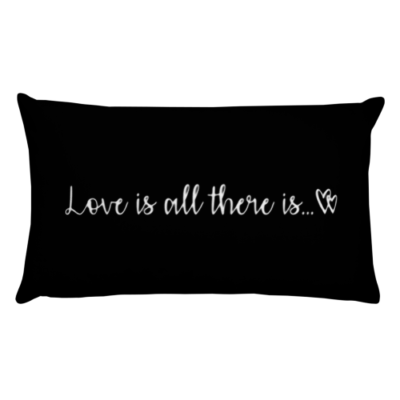 BlackKaps.com - Black Kaps - Rectangle Black Throw Pillow - Love is all there is - Front