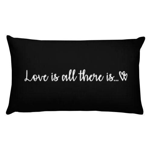 Love Is All There Is - Black - Rectangular Pillow - Black Kaps®