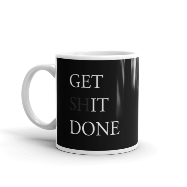 Get It Done Coffee Mug